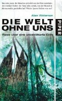Alan Weisman: Die Welt ohne uns