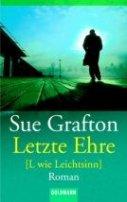 Sue Grafton: Letzte Ehre [L wie Leichtsinn]