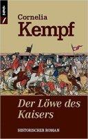Cornelia Kempf: Der Löwe des Kaisers
