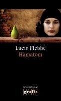 Lucie Flebbe (Klassen): Hämatom