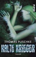 Thomas Plischke: Kalte Krieger