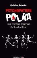 Christine Sylvester: Psychopathenpolka
