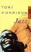 Toni Morrison: Jazz