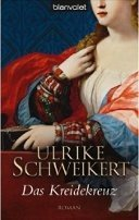Ulrike Schweikert: Das Kreidekreuz