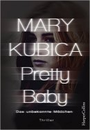 Mary Kubica: Pretty Baby