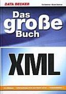 Elke & Michael Niedermair: Das große Buch XML
