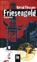 Bernd Flessner: Friesengold