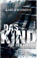 Karla Schmidt: Das Kind auf der Treppe