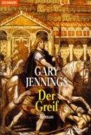 Gary Jennings: Der Greif