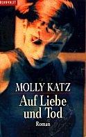 Molly Katz: Auf Liebe und Tod
