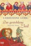 Christiane Gohl: Das gestohlene Lied
