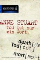 Anne Stuart: Tod ist nur ein Wort