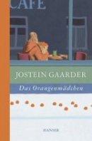 Jostein Gaarder: Das Orangenmädchen