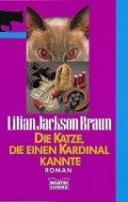 Lilian Jackson Braun: Die Katze, die einen Kardinal kannte