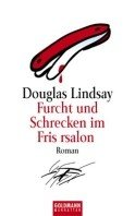 Douglas Lindsay: Furcht und Schrecken im Frisörsalon