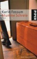 Karin Fossum: Stumme Schreie
