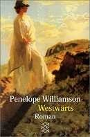 Penelope Williamson: Westwärts