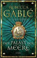 Rebecca Gablé: Der Palast der Meere
