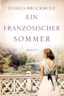 Jessica Brockmole: Ein französischer Sommer