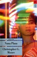 Christopher G. Moore: Nana Plaza