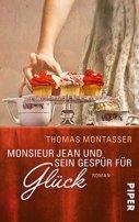 Thomas Montasser: Monsieur Jean und sein Gespür für Glück