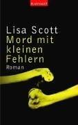 Lisa Scottoline: Mord mit kleinen Fehlern