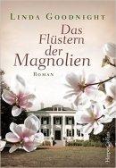 Linda Goodnight: Das Flüstern der Magnolien
