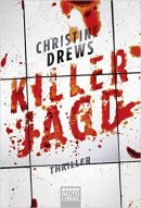 Christine Drews: Killerjagd
