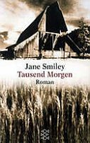 Jane Smiley: Tausend Morgen