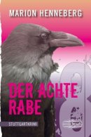 Marion Henneberg: Der achte Rabe