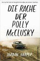 Jordan Harper: Die Rache der Polly McClusky
