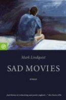 Mark Lindquist: Sad Movies