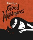 Cosmic Debris: Emilys Good Nightmares