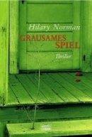 Hilary Norman: Grausames Spiel