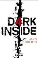 Jeyn Roberts: Dark Inside