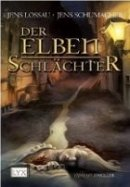 Jens Lossau, Jens Schumacher: Der Elbenschlächter