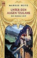 Markus Heitz: Unter den Augen Tzulans
