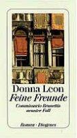 Donna Leon: Feine Freunde