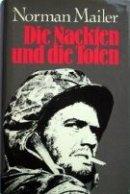 Norman Mailer: Die Nackten und die Toten