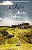 Marie Brunntaler: Das einfache Leben
