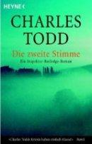 Charles Todd: Die zweite Stimme