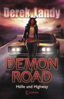 Derek Landy: Demon Road. Hölle und Highway