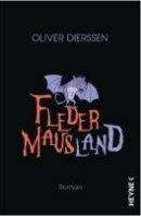 Oliver Dierssen: Fledermausland