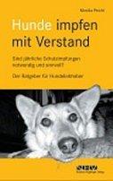 Monika Peichl: Hunde impfen mit Verstand