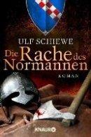 Ulf Schiewe: Die Rache des Normannen