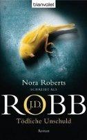 J. D. Robb: Tödliche Unschuld