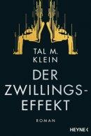 Tal M. Klein: Der Zwillingseffekt