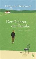 Grégoire Delacourt: Der Dichter der Familie