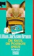 Lilian Jackson Braun: Die Katze, die Postbote spielte
