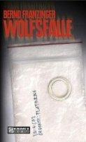 Bernd Franzinger: Wolfsfalle